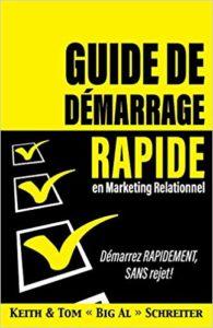 Guide de démarrage rapide marketing relationnel Olivier Aveyra